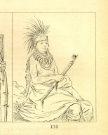 [Man of Sense, a brave, Letters and Notes on the Manners, Customs, and Condition of the North American Indians.]
