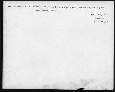 Street Improvement Photographs -- Box 22, Folder 46 (Eastern Avenue) -- print, 1923-04-06 (back of photograph)
