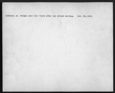 Street Improvement Photographs -- Box 27, Folder 01 (Mitchell Avenue Bridge) -- print, 1916-10-05 (back of photograph)