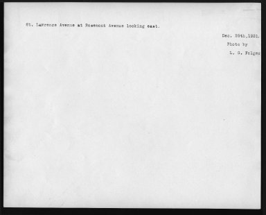 Street Improvement Photographs -- Box 28, Folder 78 (St. Lawrence Avenue) -- print, 1921-12-29 (back of photograph)