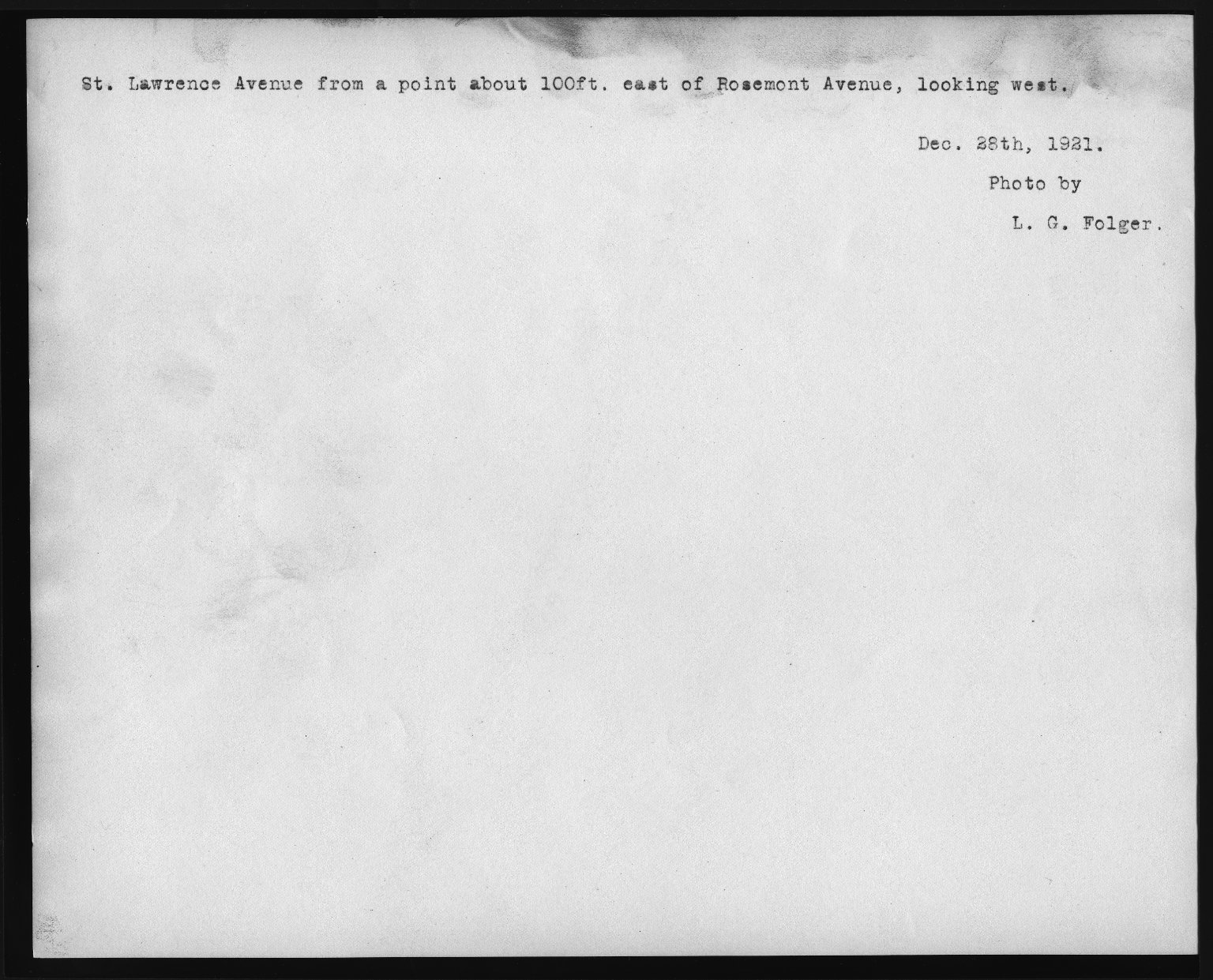 Street Improvement Photographs -- Box 28, Folder 78 (St. Lawrence Avenue) -- print, 1921-12-28 (back of photograph)
