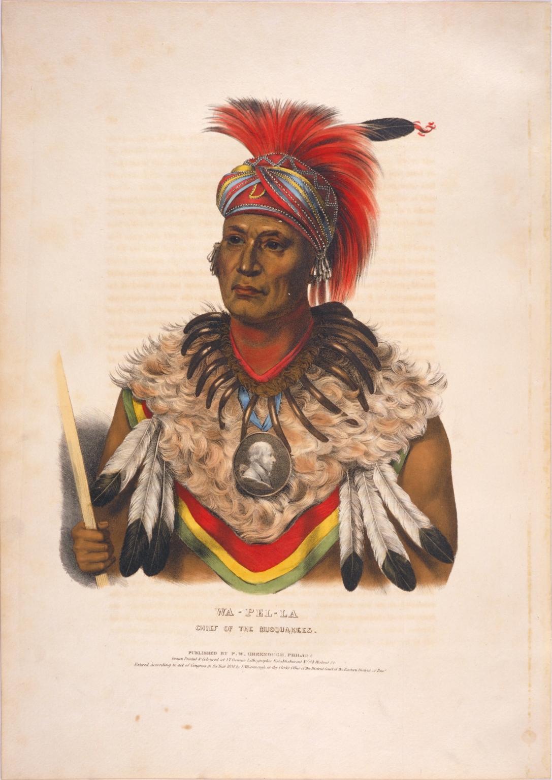 Wa-pel-la, chief of the Musquakees