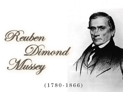 Reuben Dimond Mussey: Physician and Surgeon
